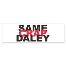 Enough Daley! Bumper Bumper Sticker