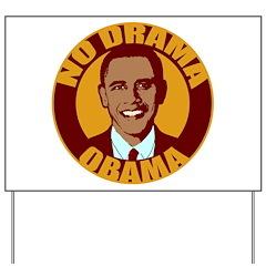 No Drama Obama Yard Sign