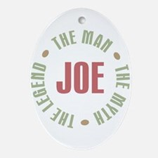Joe Man Myth Legend Oval Ornament