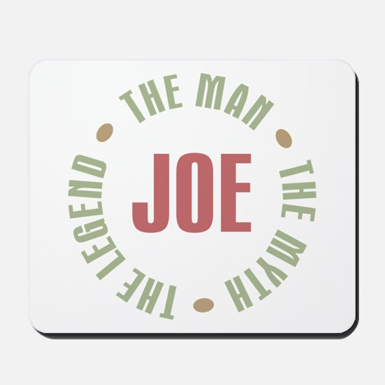 Joe Man Myth Legend Mousepad
