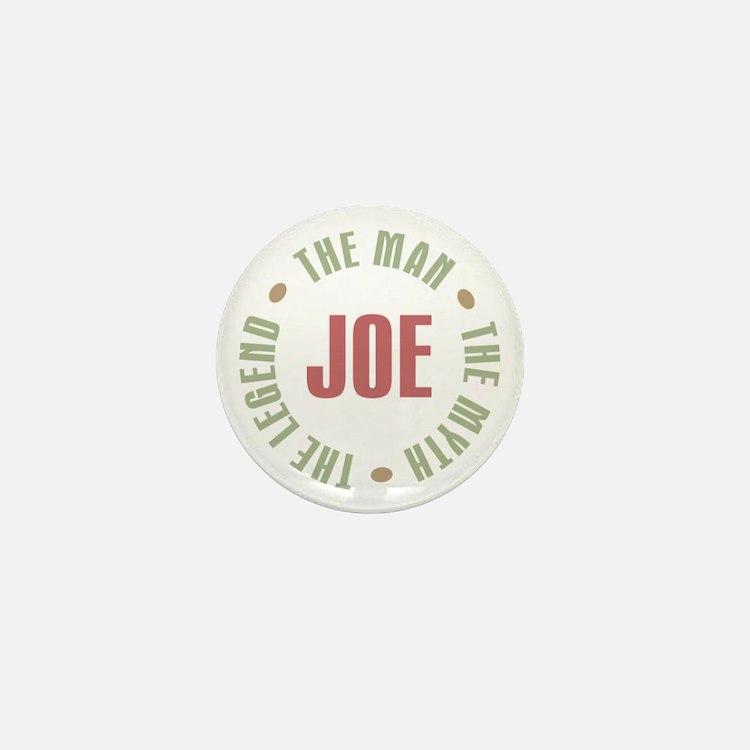 Joe Man Myth Legend Mini Button