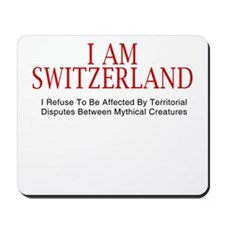I am Switzerland #2 Mousepad