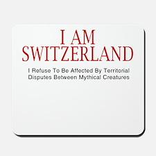 I am Switzerland #2 Mousepad