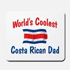 Coolest Costa Rican Dad Mousepad