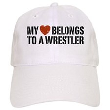 My Heart Belongs to a Wrestler Baseball Cap