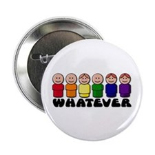 "Gay Pride Whatever 2.25"" Button"
