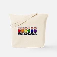 Gay Pride Whatever Tote Bag