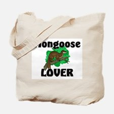 Mongoose Lover Tote Bag
