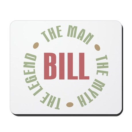Bill Man Myth Legend Mousepad