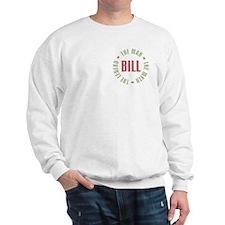 Bill Man Myth Legend Sweatshirt