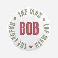 """Bob Man Myth Legend 3.5"""" Button"""