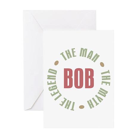 Bob Man Myth Legend Greeting Card