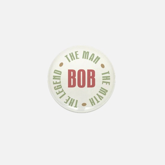 Bob Man Myth Legend Mini Button