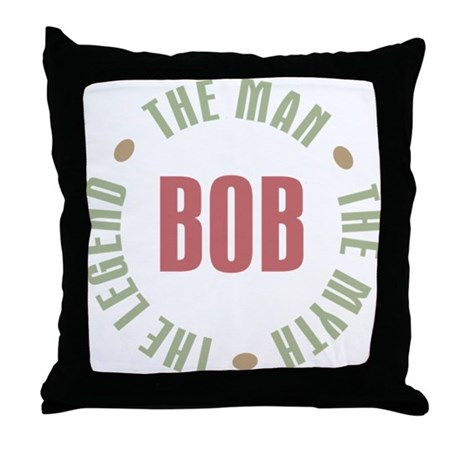 Bob Man Myth Legend Throw Pillow