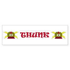 THUNK Bumper Bumper Sticker