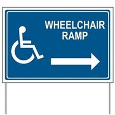 Wheelchair Ramp Notice Yard Sign