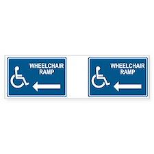 Wheelchair Ramp Notice Bumper Bumper Bumper Sticker