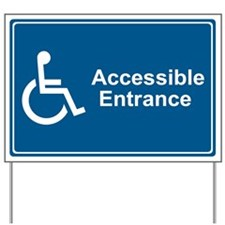 Accessible Entrance Yard Sign