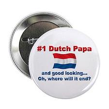 "Good Looking Dutch Papa 2.25"" Button"