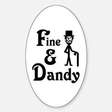 'Fine & Dandy' Oval Decal