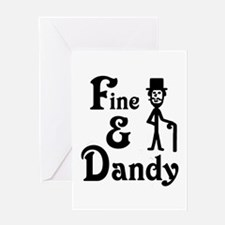 'Fine & Dandy' Greeting Card
