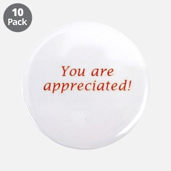 """Appreciation 3.5"""" Button (10 pack)"""