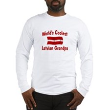 Coolest Latvian Grandpa Long Sleeve T-Shirt
