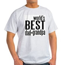world's BEST dad & grandpa T-Shirt