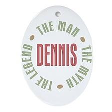 Dennis Man Myth Legend Oval Ornament