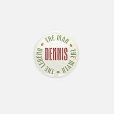 Dennis Man Myth Legend Mini Button (10 pack)