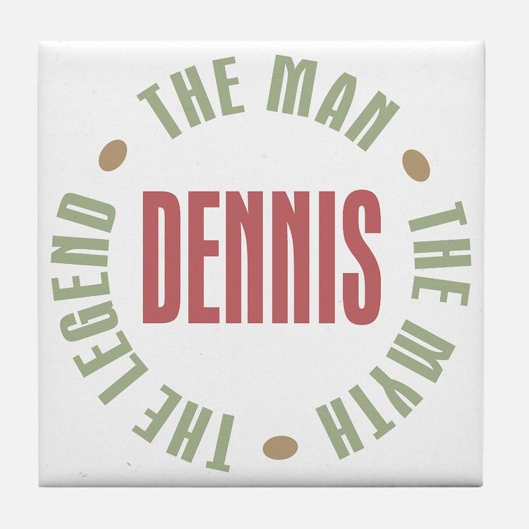 Dennis Man Myth Legend Tile Coaster