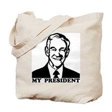 Ron Paul, My President Tote Bag