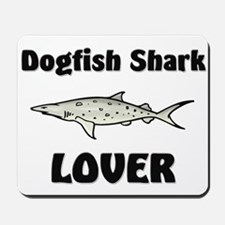 Dogfish Shark Lover Mousepad