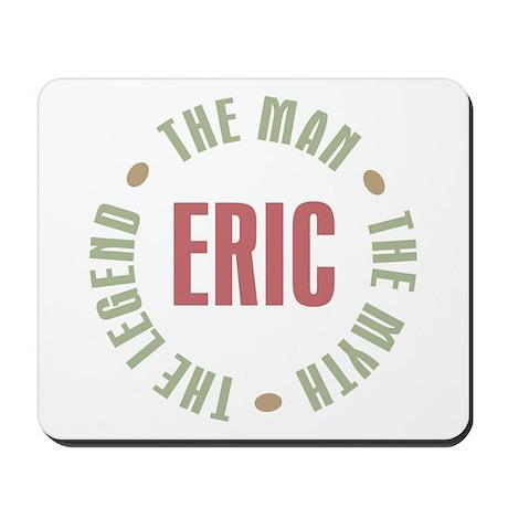 Eric Man Myth Legend Mousepad