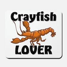 Crayfish Lover Mousepad