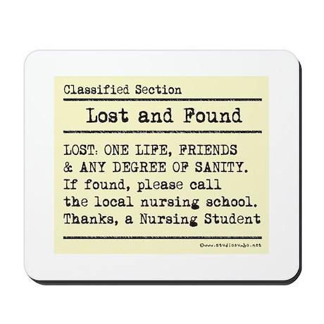 Lost Found Student Nurse Mousepad