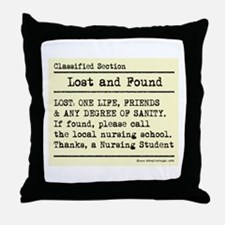 Lost Found Student Nurse Throw Pillow