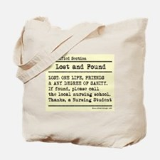 Lost Found Student Nurse Tote Bag