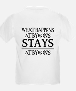 STAYS AT BYRON'S T-Shirt