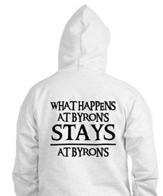 STAYS AT BYRON'S Hoodie