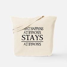 STAYS AT BYRON'S Tote Bag
