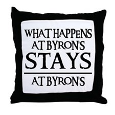 STAYS AT BYRON'S Throw Pillow