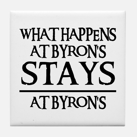 STAYS AT BYRON'S Tile Coaster