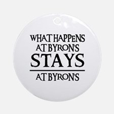 STAYS AT BYRON'S Ornament (Round)