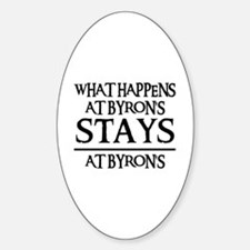 STAYS AT BYRON'S Oval Decal