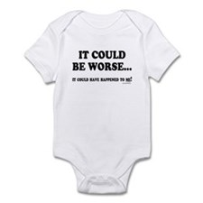 Could Be Worse Infant Bodysuit