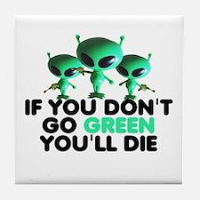 Go Green slogan Tile Coaster