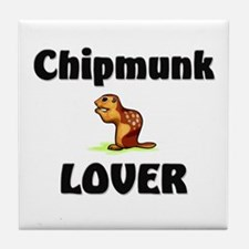 Chipmunk Lover Tile Coaster