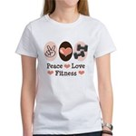 Peace Love Fitness Women's T-Shirt