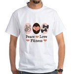 Peace Love Fitness White T-Shirt